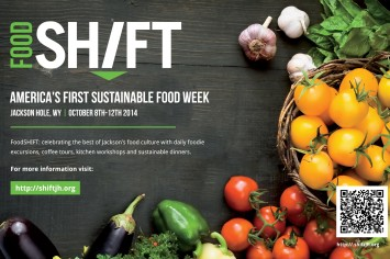 America's First Sustainable Food Festival happens in Jackson, WY October 8-12, 2014